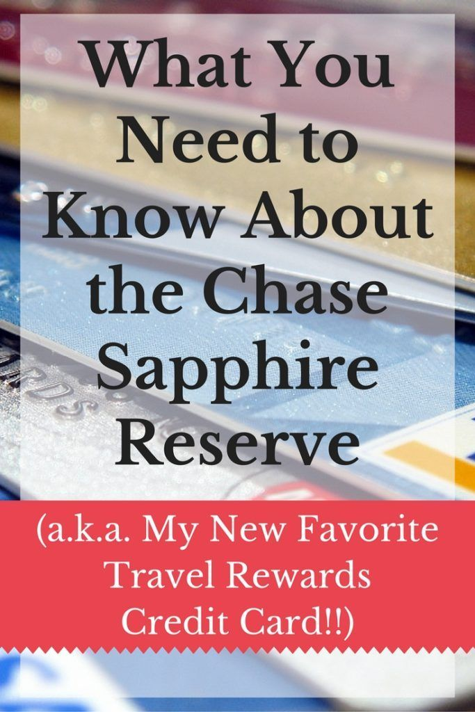 What You Need To Know About The Chase Sapphire Reserve Credit Card App Credit Card Hacks Rewards Credit Cards