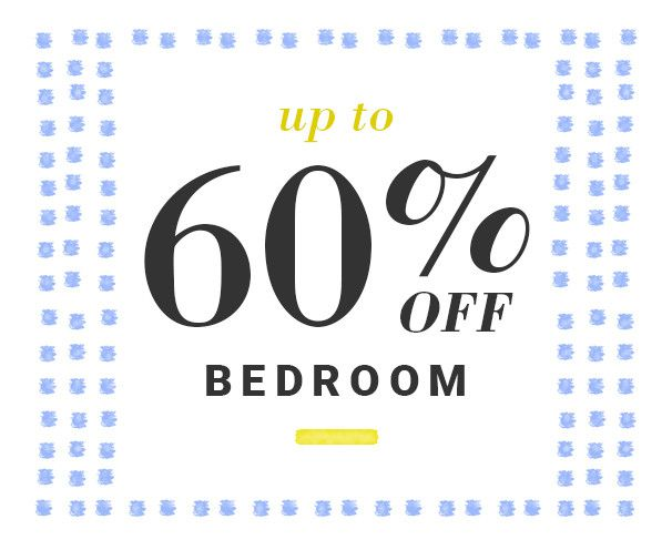 Bedroom Up to 60% Off