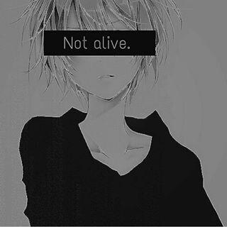 not a l i v e anime boy depressed sad anime quotes