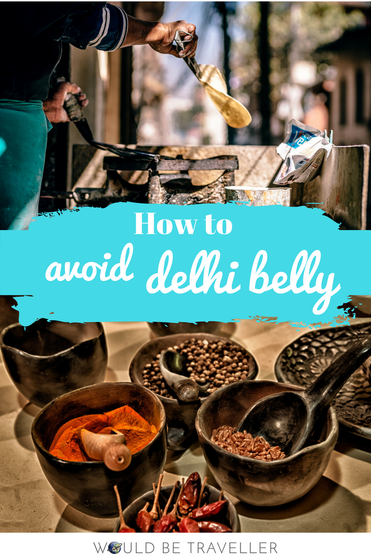How to avoid delhi belly india 2017 pinterest delhi belly an upset tummy affectionately termed delhi belly is a very real danger in india travellers arent used to eating rich and spicy foods for breakfast forumfinder Image collections
