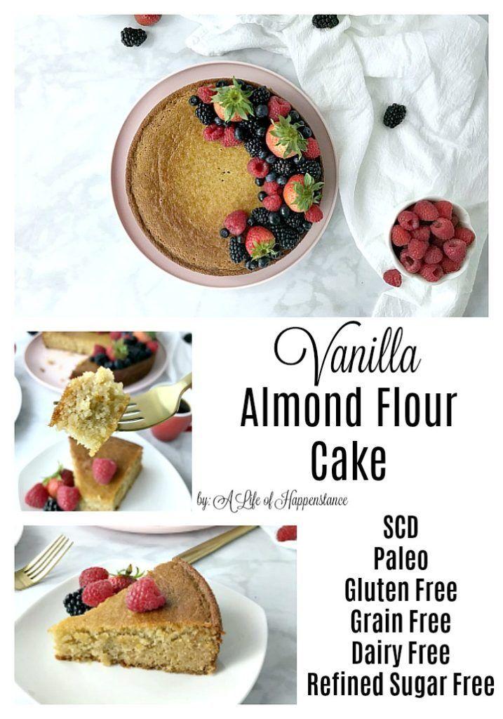 Vanilla Almond Flour Cake Recipe Almond flour cakes