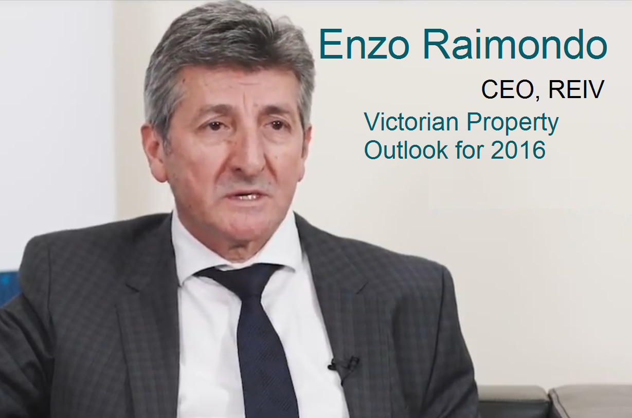 2015 market wrap up and Victorian Property outlook for 2016 by Enzo Raimondo, CEO of REIV - Real Estate Institute of Victoria