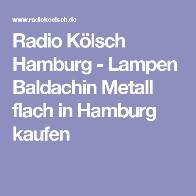 Radio Kolsch Hamburg Lampen Baldachin Metall Flach In Hamburg Kaufen Textilkabel Lampen Baldachin