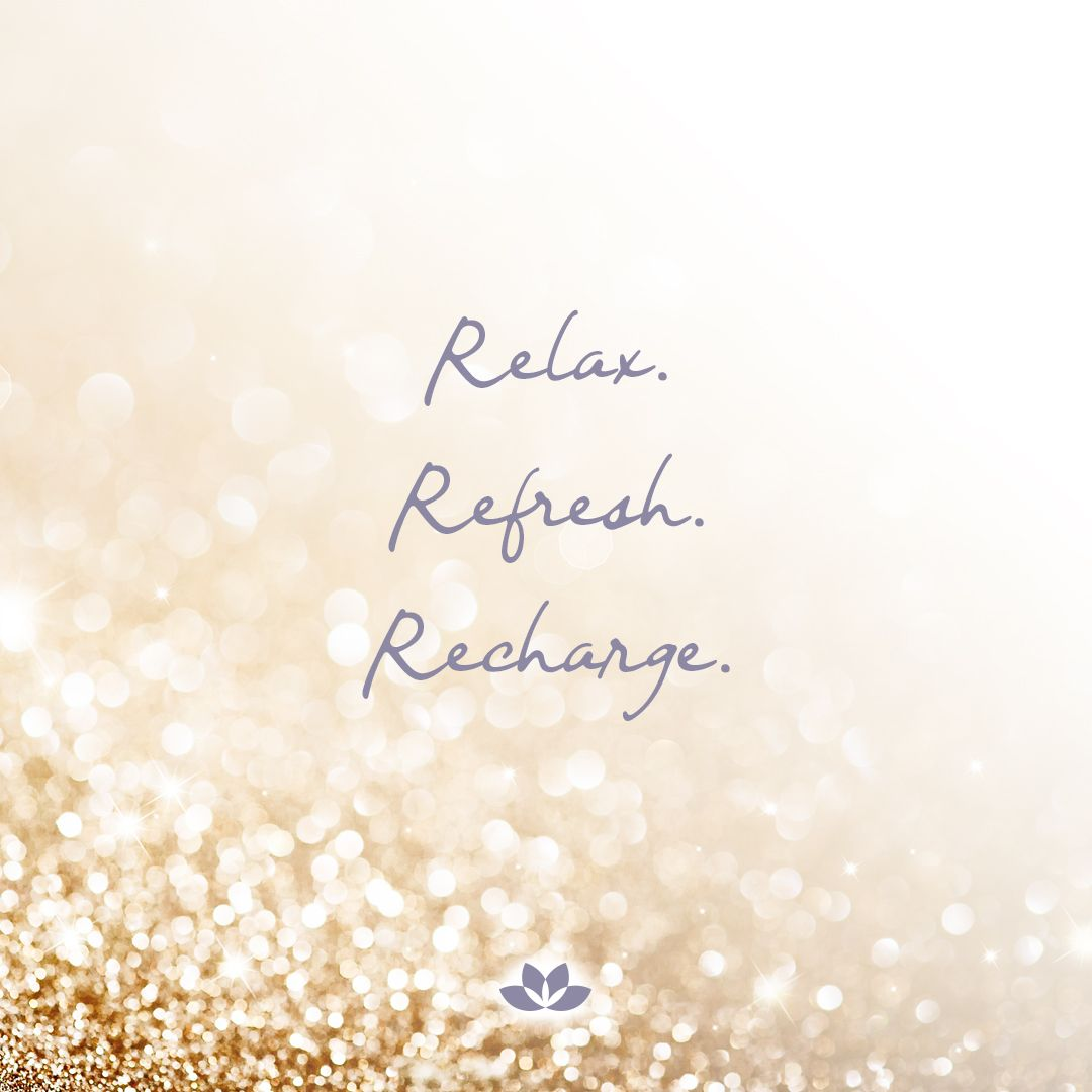 Relax Refresh Recharge Relax Quotes Sunday Quotes Relaxing Time To Relax Quotes