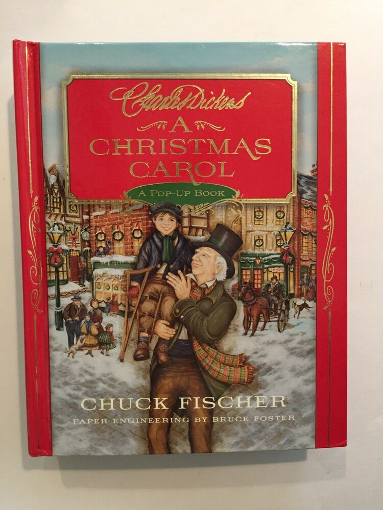 A Christmas Carol : A Pop-Up Book by Charles Dickens and Chuck Fischer 2010 HC | Christmas carol ...