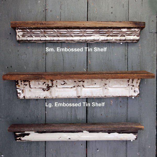 Tin Barn Board Shelf Barn Board Crafts Old Door Projects Barn Board Projects