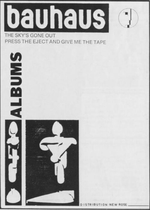 Bauhaus The Sky S Gone Out Press The Eject And Give Me The Tape