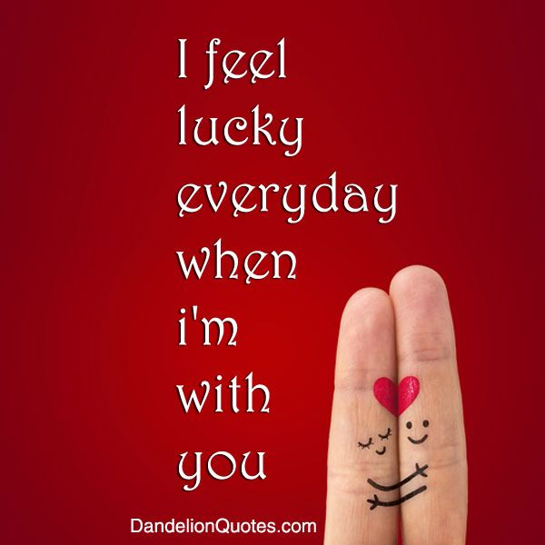 Things Fall Apart Missionaries Quotes: I Feel Lucky Everyday When I'm With You
