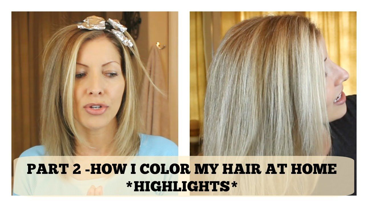 Part 2 Home Hair Color How I add chunky HIGHLIGHTS