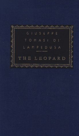 The Leopard Everymans Library Classics Contemporary Classics By Guiseppe Tomasi Di Lampedusa Http Www Amazon Com Dp 0 Historical Fiction Library Classic