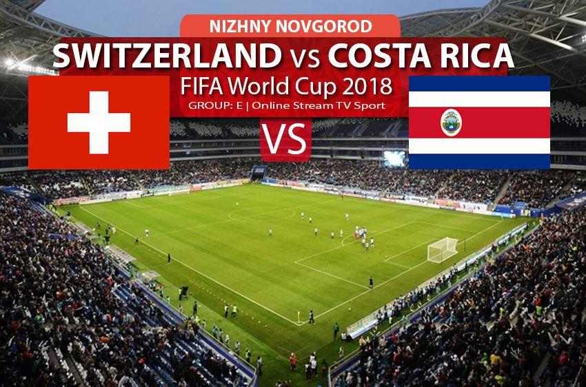 Watch Switzerland Vs Costa Rica Online Streaming In Hd Fifa World Cup 2018 Football Soccer World Cup 2018 World Cup Online Streaming