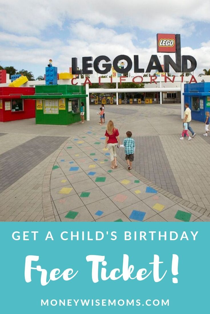 How To Get A Free Kids Birthday Ticket To Legoland California Uitjes