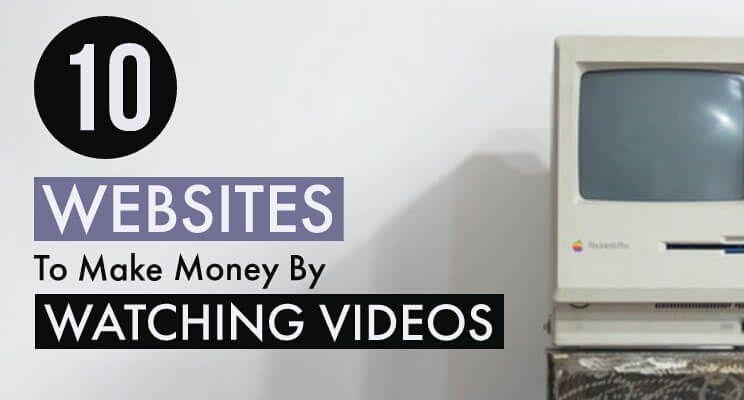 Earn Money By Watching Videos 10 Legit Websites/Apps