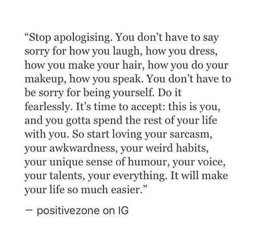 Stop Apologizing For Being YOU!!