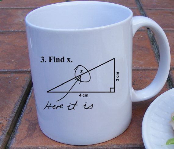 Back To School Math Coffee Mug Find X Here It Is Mathematical Academic Humor For Teachers Appreciatio Mugs Funny Coffee Mugs Back To School Gifts For Teachers