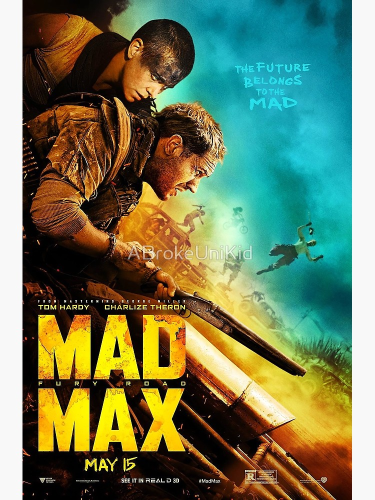 Mad Max Fury Road Movie Poster Poster By Abrokeunikid Redbubble Mad Max Fury Road Mad Max Mad Max Fury