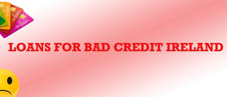 You Can Take Out Bad Credit Loans With Instant Decision In Ireland Visit Unsecured Loans Ireland Put In Loans For Bad Credit No Credit Loans Emergency Loans