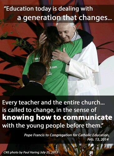 Pope Francis Quote On Education Pope Francis Pope Francis Pope