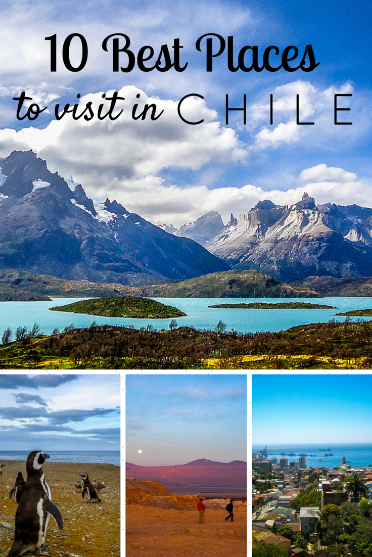 use this list of 10 best places to visit in chile to plan your trip