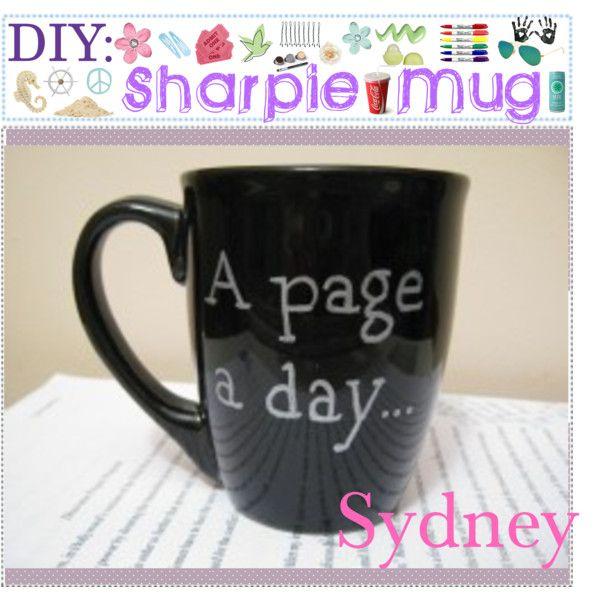 Sharpie Mug, Diy Mugs, Diy Sharpie Mug
