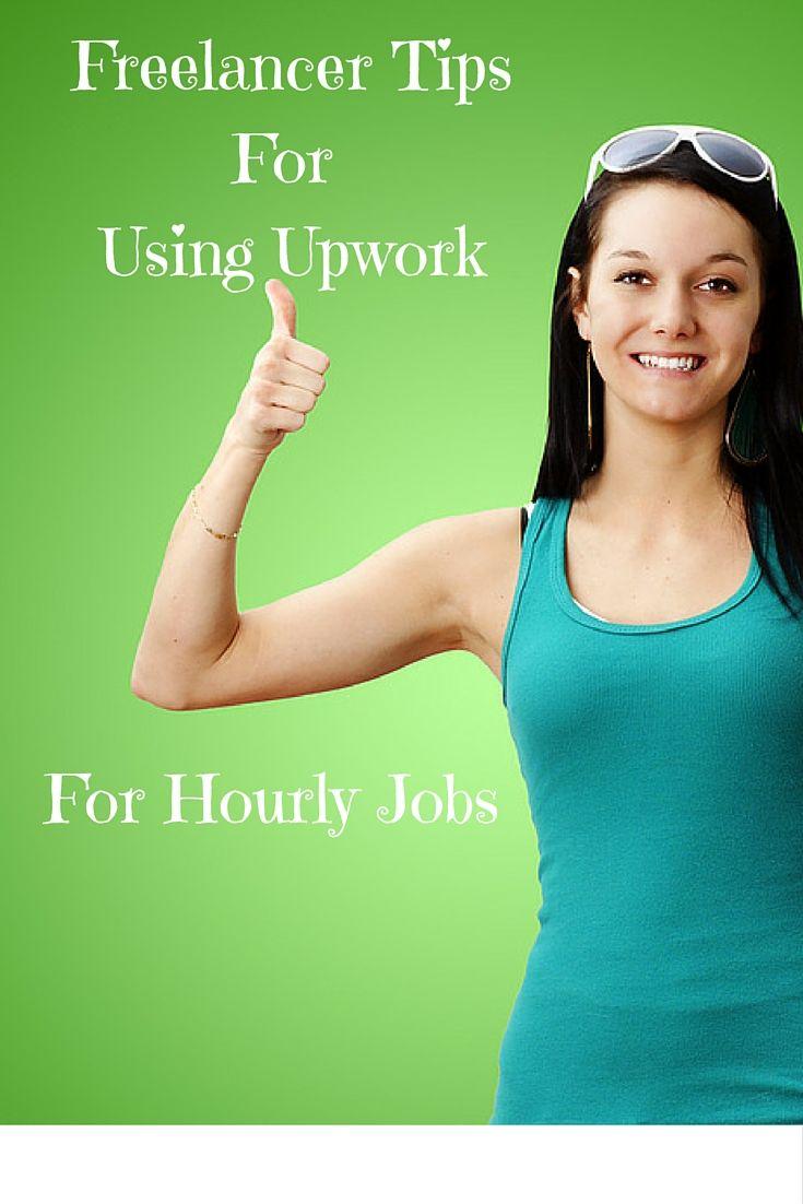 Freelancer tips for using upwork for hourly jobs laura