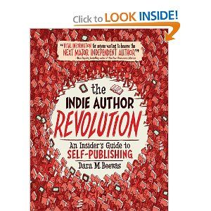 The Indie Author Revolution An Insider S Guide To Self Publishing Indie Author Self Publishing Author