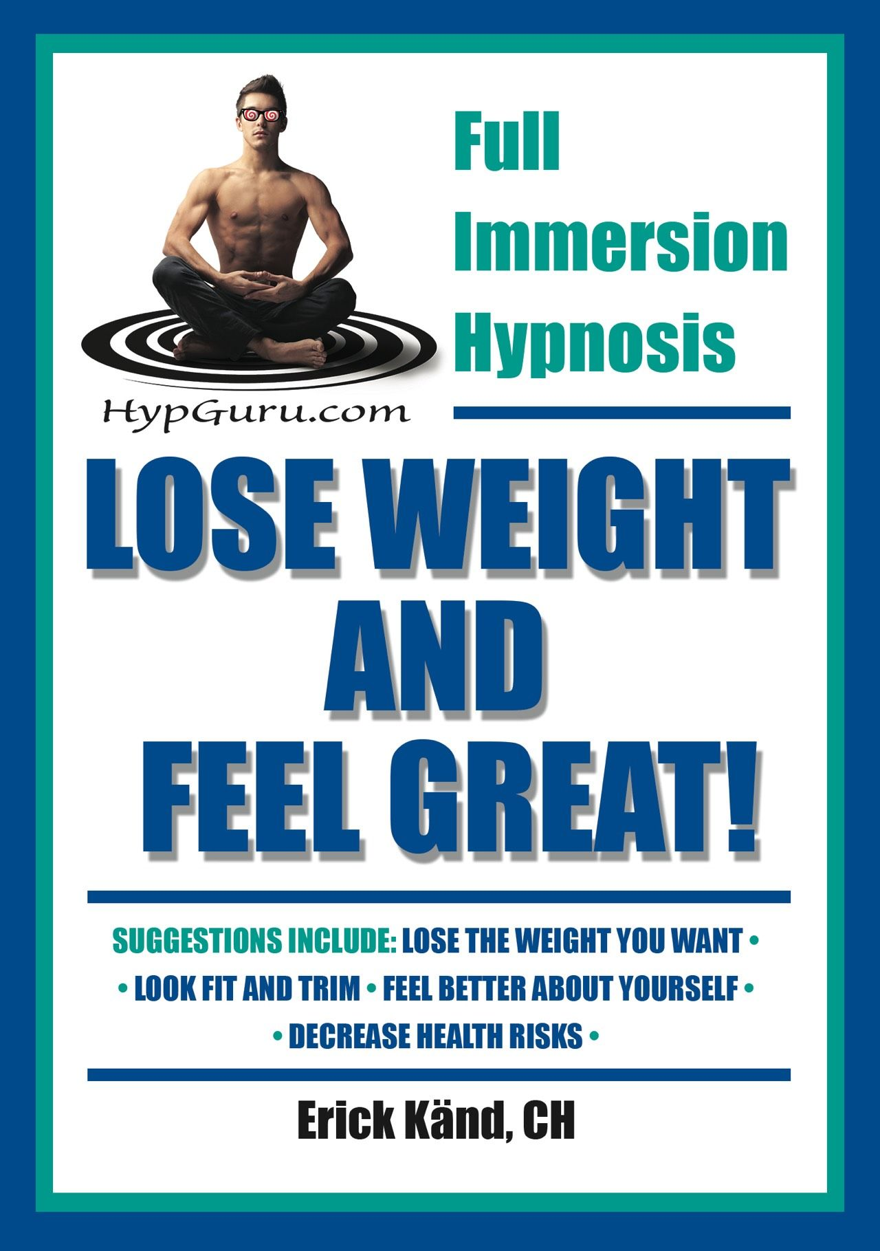 Weight Loss Hypnosis Audio Program Lose Weight And Feel Great