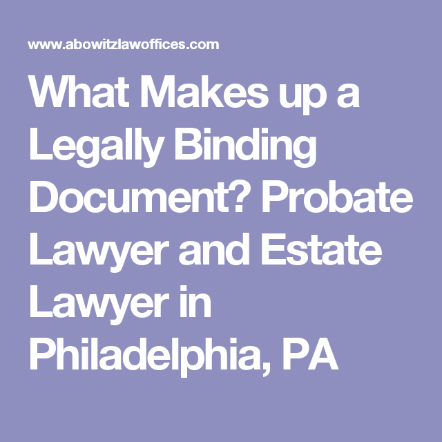 What Makes Up A Legally Binding Document?