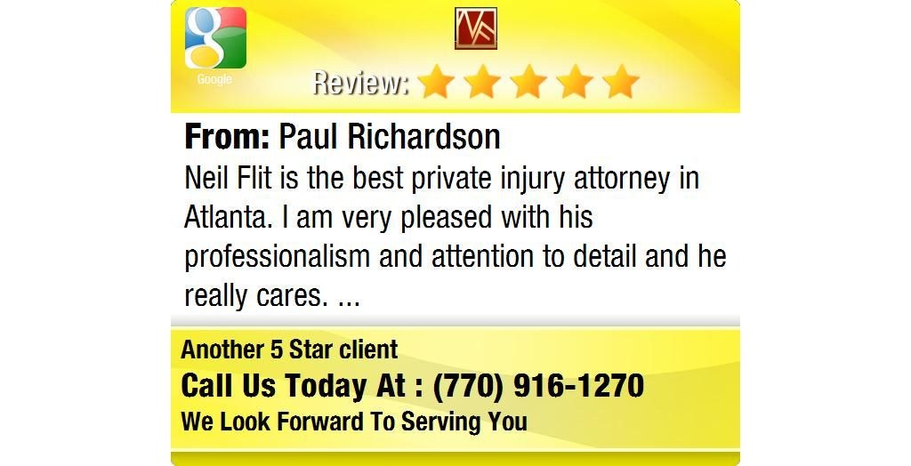 Neil Flit Is The Best Private Injury Attorney In Atlanta I Am