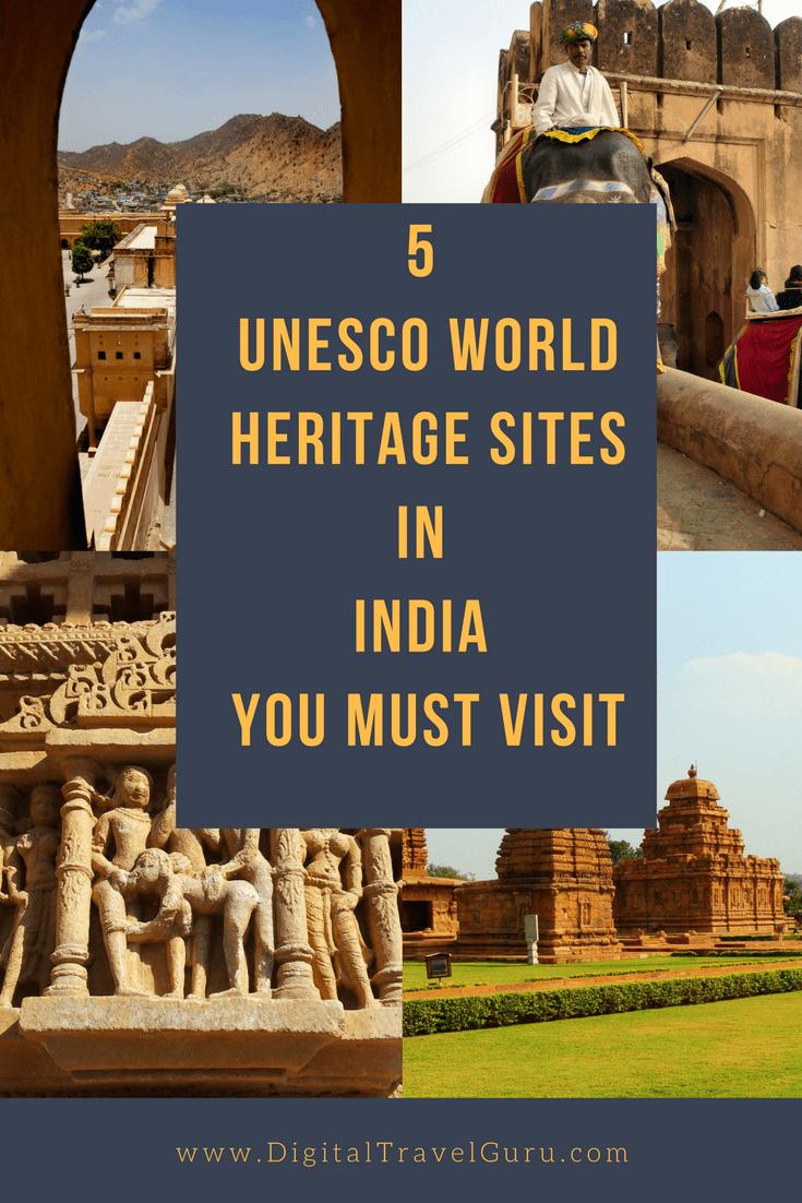 5 Unesco World Heritage Sites In India You Must Visit Digital Travel Guru Indien Reise Reisen Indien