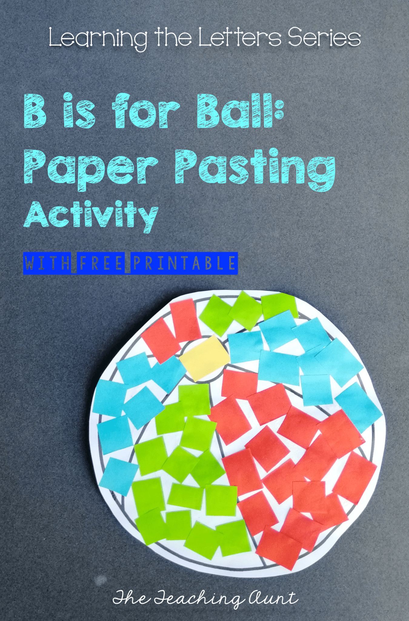 B Is For Ball Paper Pasting Activity