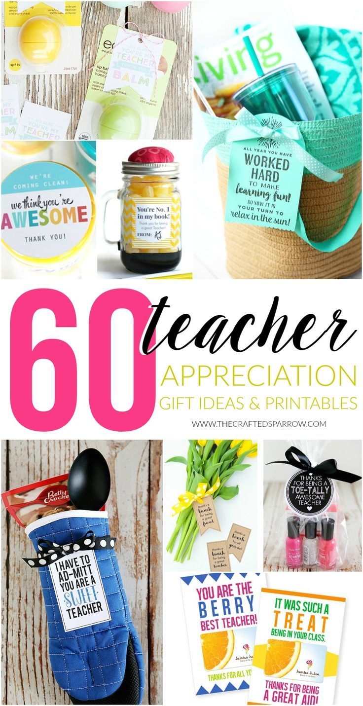 60 Teacher Appreciation Gift Ideas & Printables | Crafting Chicks ...