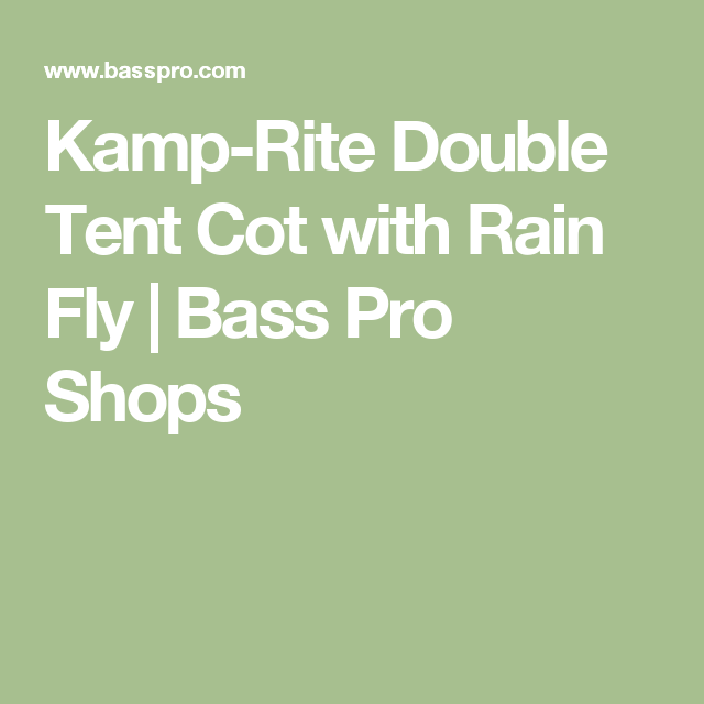 K&-Rite Double Tent Cot with Rain Fly  sc 1 st  Pinterest & Kamp-Rite Double Tent Cot with Rain Fly | Tent cot Rain fly and Cots
