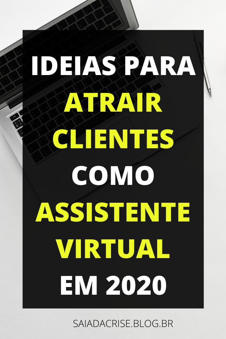 Siga essas Estratégias para conseguir clientes como Assistente Virtual!