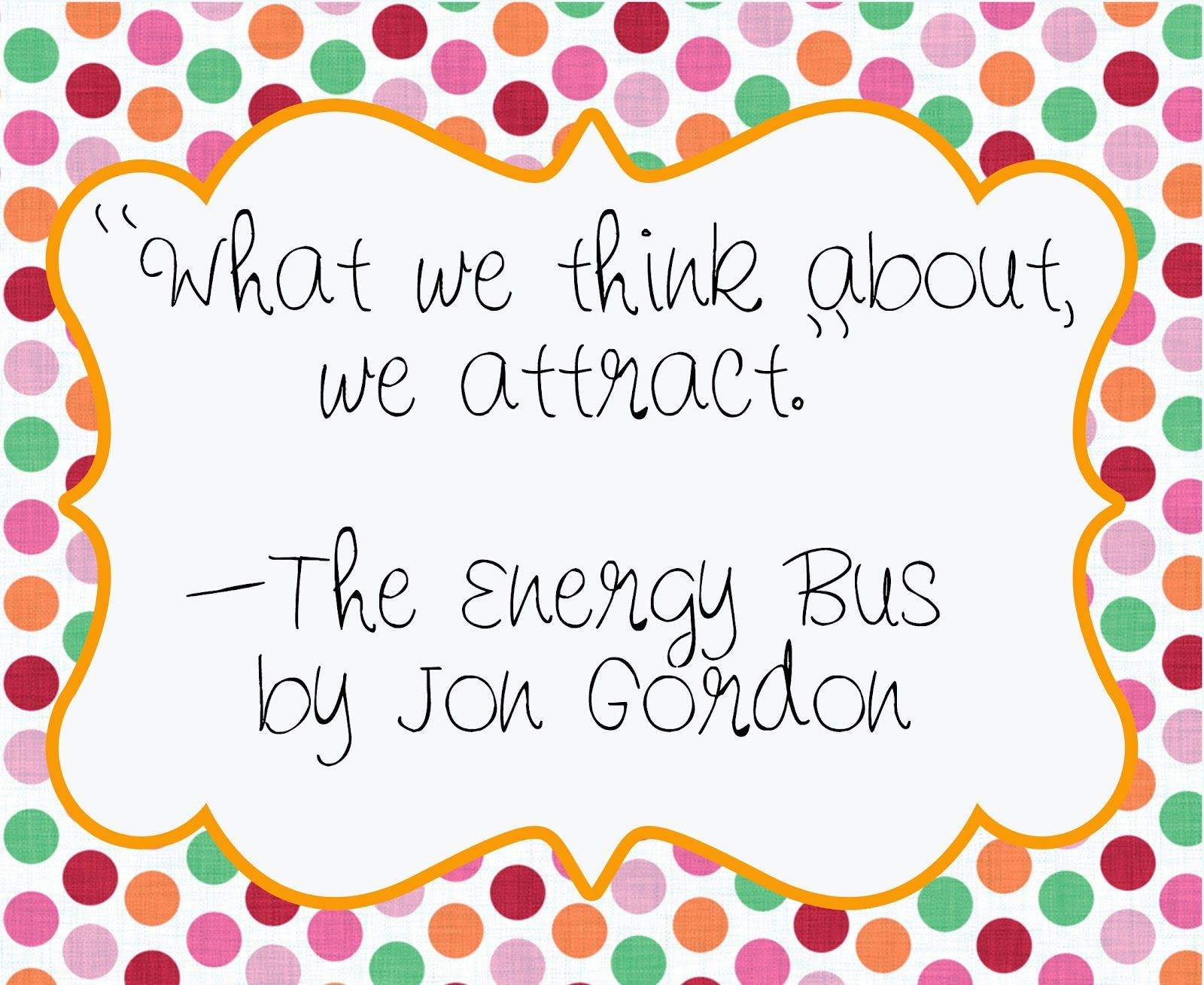 The Energy Bus Quotes Amazing Innovatemotivateeducate. The Energy Bus  Energy Bus