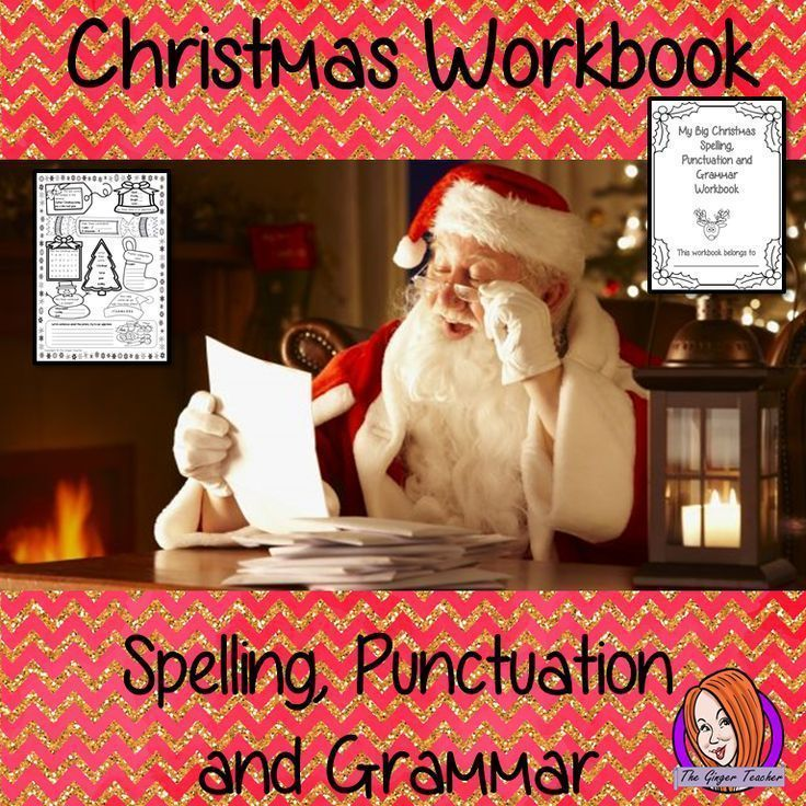 Christmas Spelling, Punctuation and Grammar Workbook Christmas Spelling, Punctuation and Grammar Wo