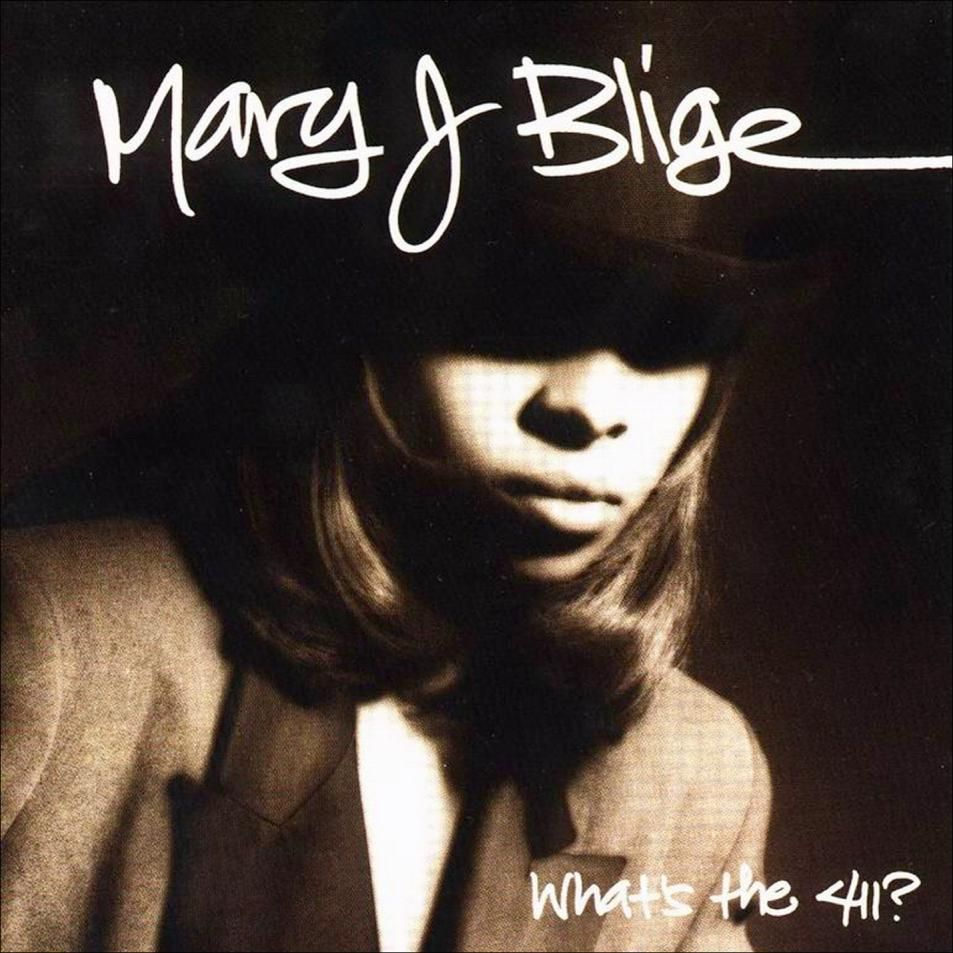 [Mary J. Blige] What's the 411?