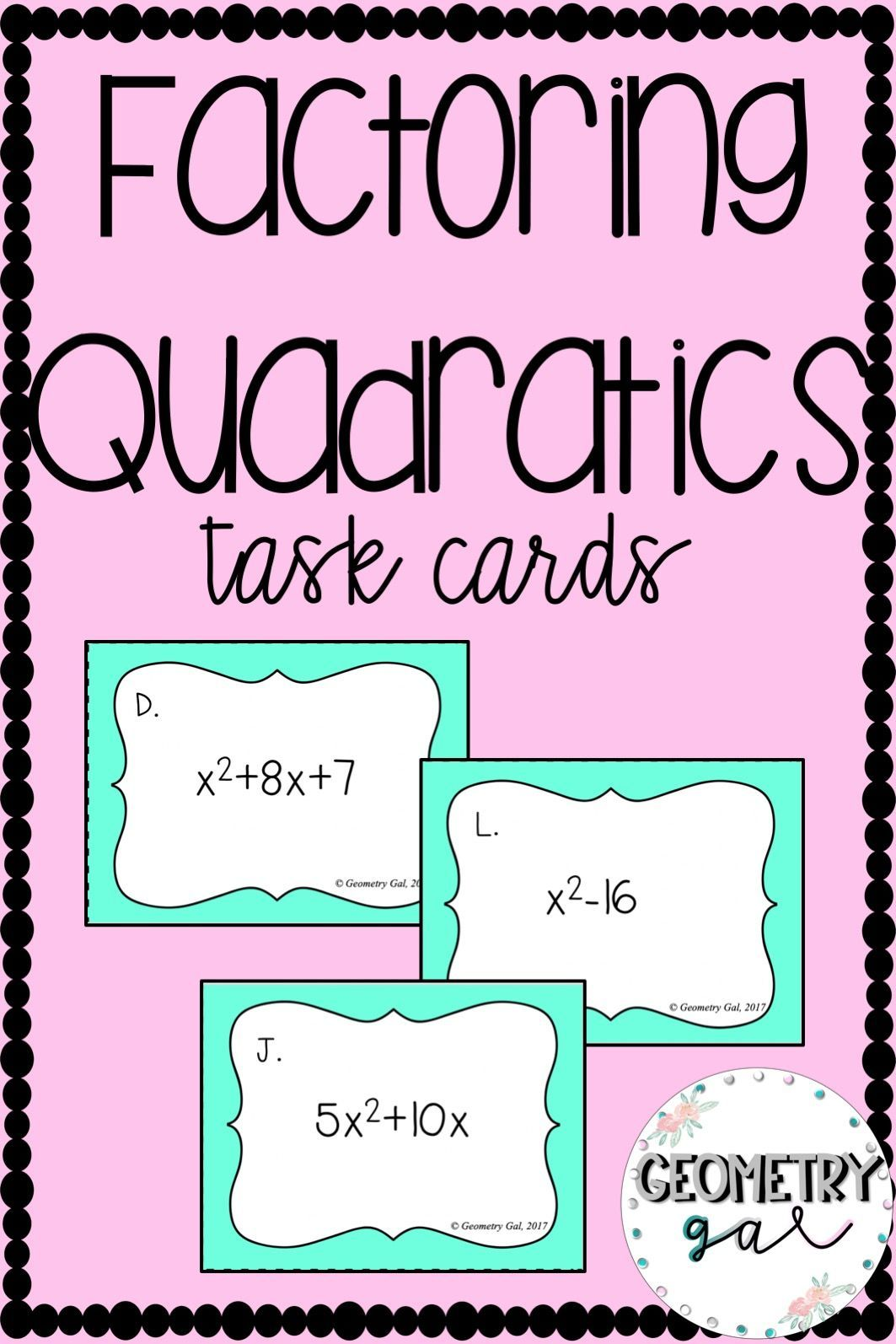 Factoring Quadratics Task Cards