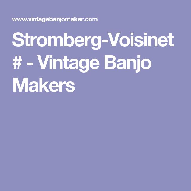 Stromberg-Voisinet # - Vintage Banjo Makers | Banjo