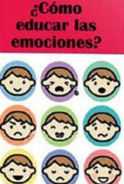 Cómo Educar Las Emociones La Inteligencia Emocional En La Infancia Y La Adolescencia Por Cuadernos Faros Family Home Evening Fhe Lessons Fhe