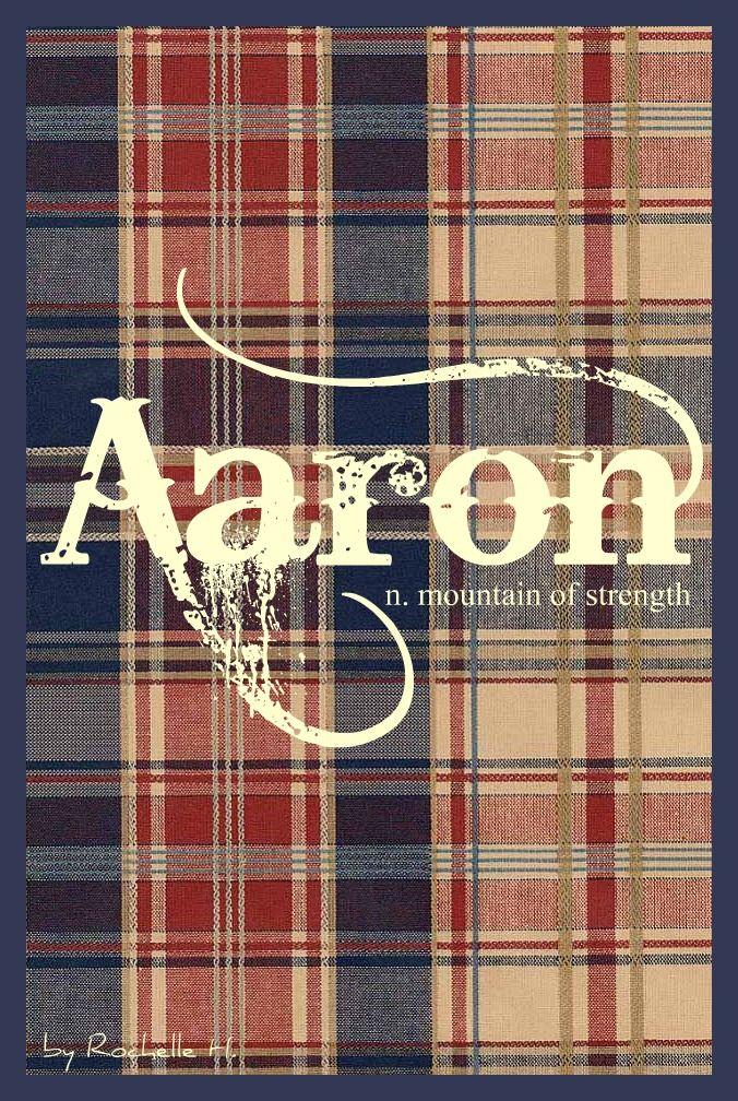 Baby Boy Name: Aaron. Meaning: Mountain of Strength; Messenger; Exalted One. Origin: Hebrew; Irish; English. http://www.pinterest.com/vintagedaydream/baby-names/