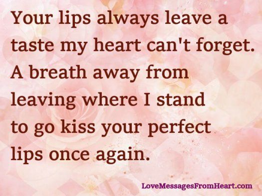 Your Lips Leave Delicious Taste Your Lips Love Messages