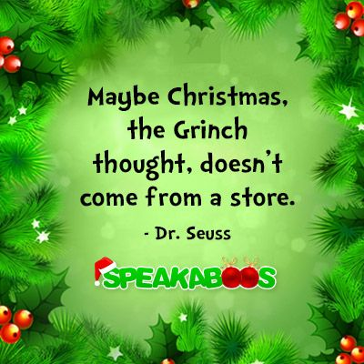 Christmas Quotes About Giving And Sharing Christmas Quote From Dr Seuss Winter Holiday Ideas We Love Christmas Quotes Christmas Joy Giving Quotes