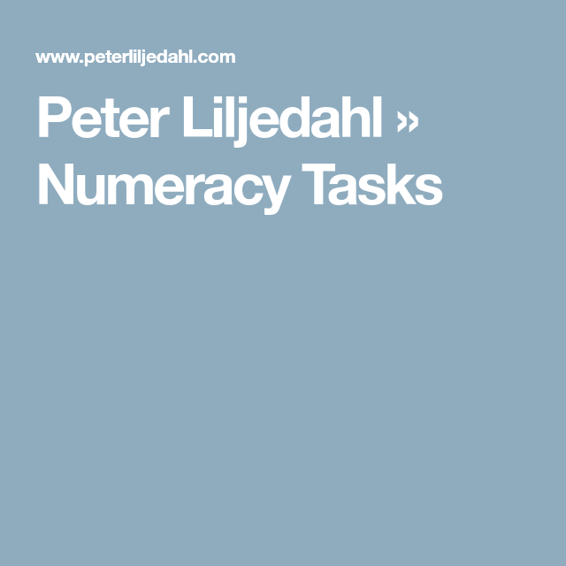Peter Liljedahl » Numeracy Tasks | GR 5 Classroom - Math | Pinterest ...