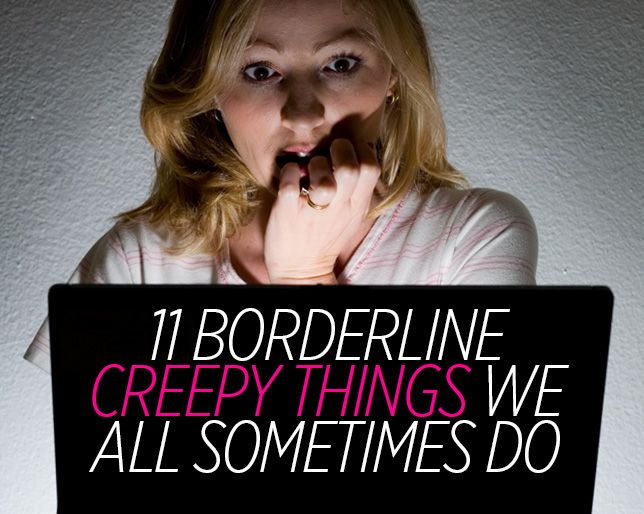 11 Borderline Creepy Behaviors Anyone With a Crush Can Probably Relate To