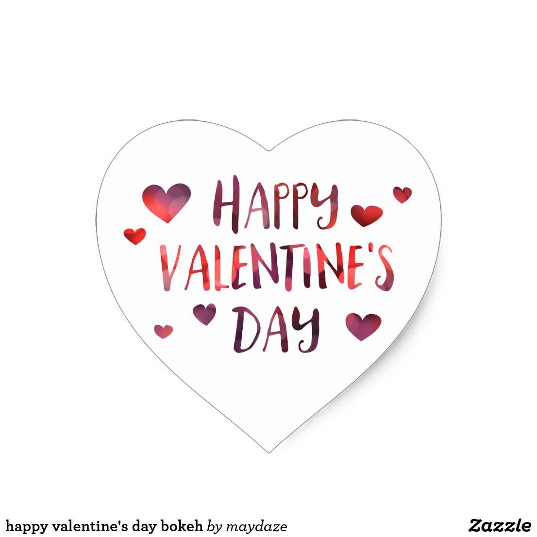 Happy Valentine S Day Bokeh Heart Sticker Zazzle Com Valentines Day Clipart Heart Stickers Happy Valentine