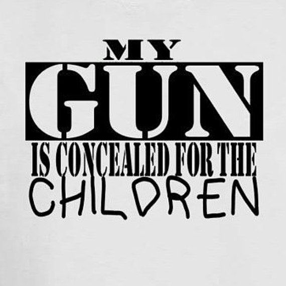 Think of the children! Children are not inherently afraid of openly carried firearms but many people claim they are. Wear this sarcastic gun shirt to show everyone how you feel! Available on white t-shirt. Plus sizes up to 6XL