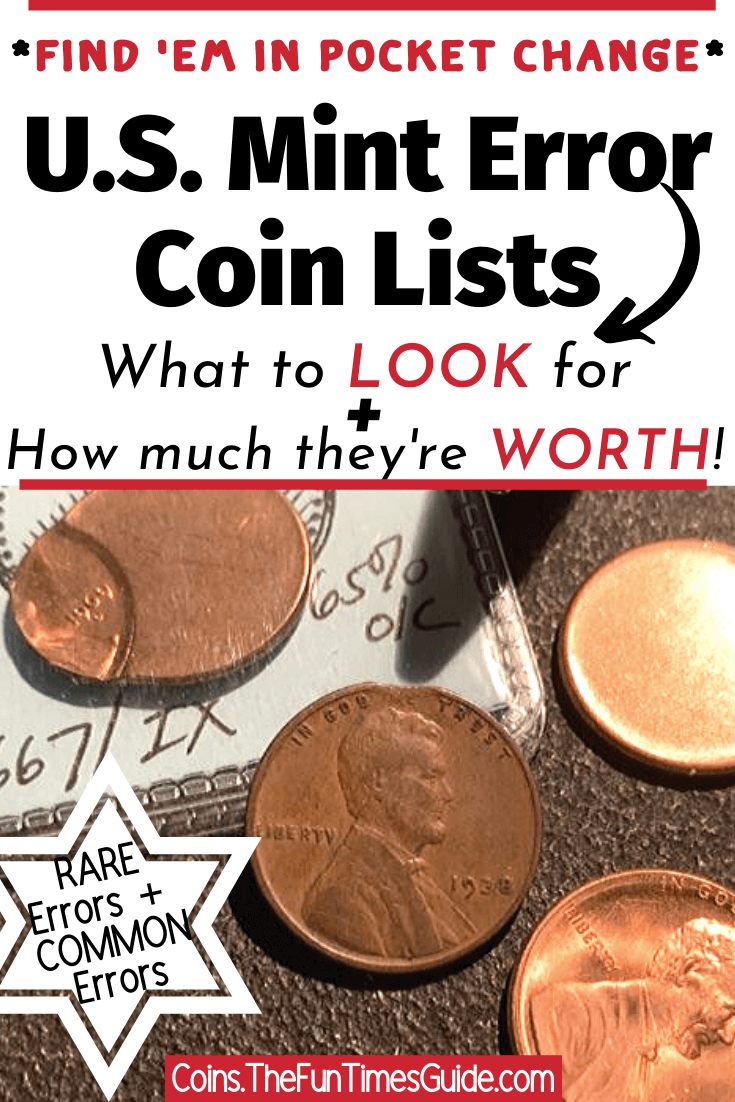 3 U.S. Mint Error Coin Lists: Rare Mint Error Coins + Common Mint Error Coins You Can Find In Pocket Change + Mint Mistakes By Denomination