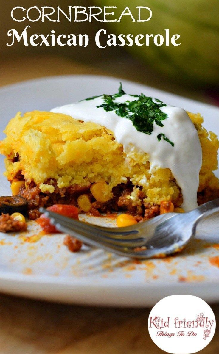 Cornbread And Ground Beef Mexican Casserole Recipe Recipe Mexican Cornbread Mexican Casserole Recipes