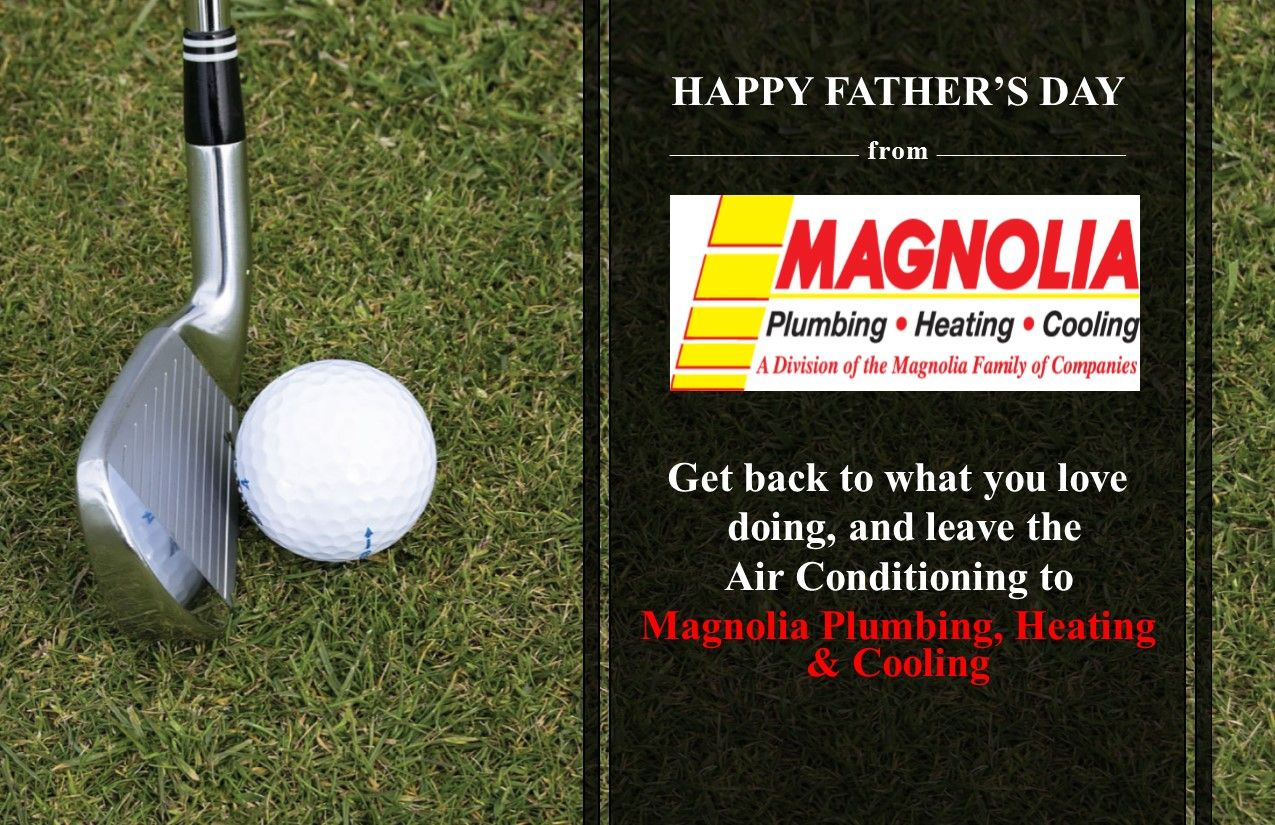 Www Magnoliacompanies Com Happy Fathers Day Cool Stuff Heating
